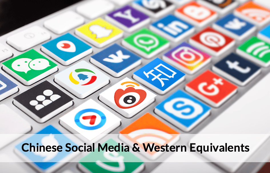 Top 10 Chinese Social Media and Western Equivalents